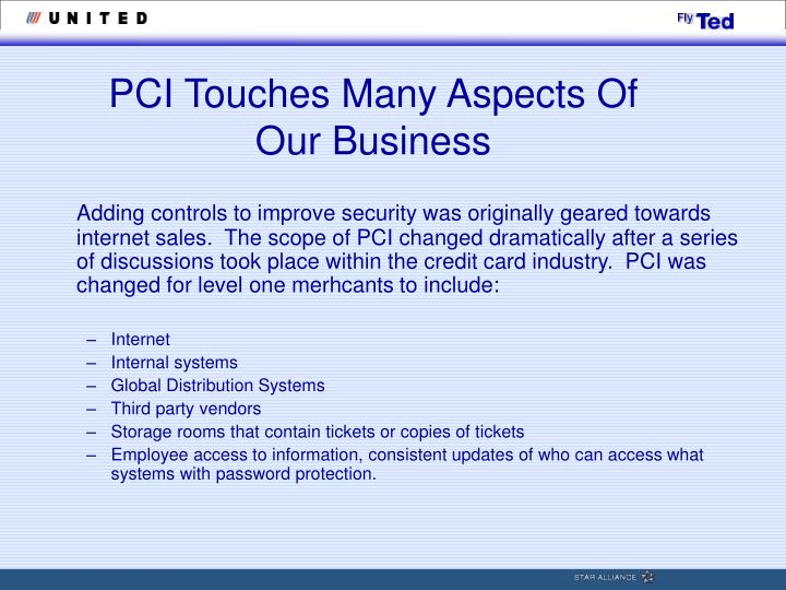 PCI Touches Many Aspects Of