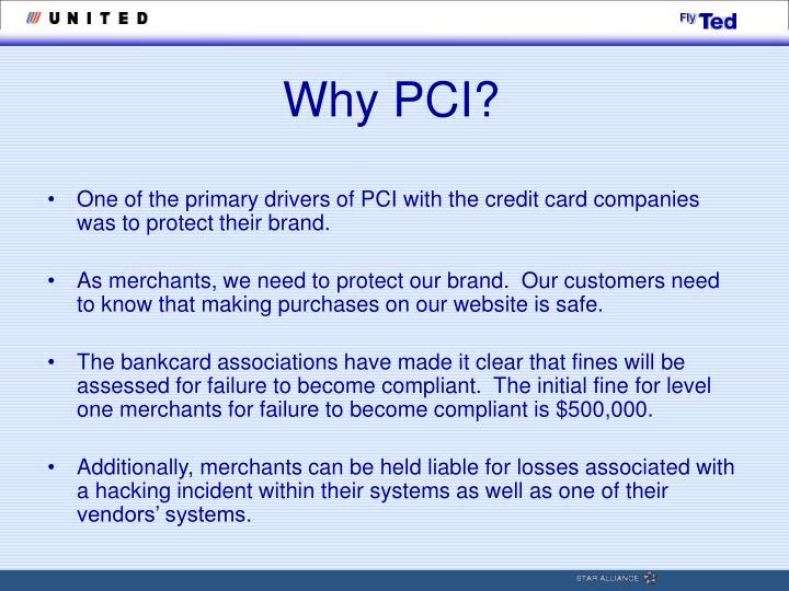 Why PCI?