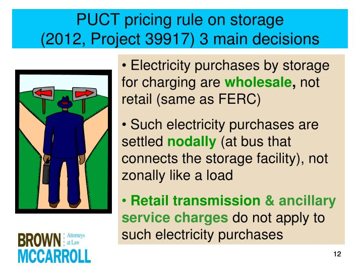 PUCT pricing rule on storage