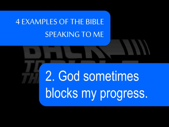 4 EXAMPLES OF THE BIBLE SPEAKING TO ME