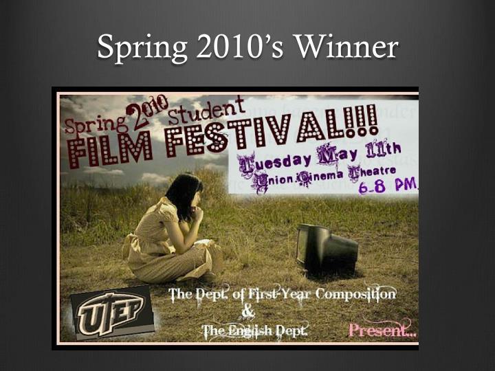 Spring 2010's Winner