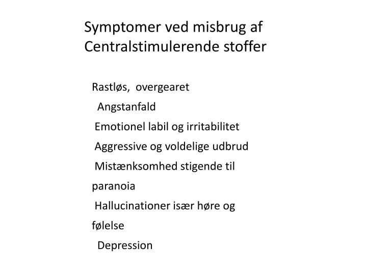 Symptomer ved misbrug af