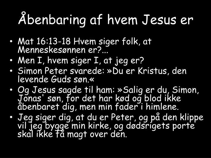 Åbenbaring af hvem Jesus