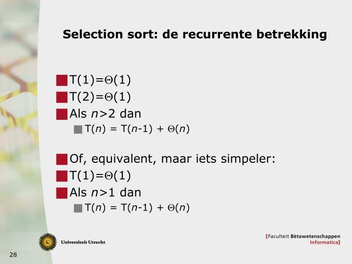 Selection sort: de recurrente betrekking