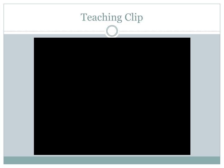 Teaching Clip