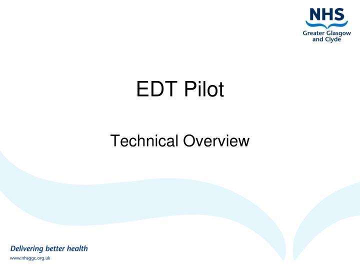 EDT Pilot