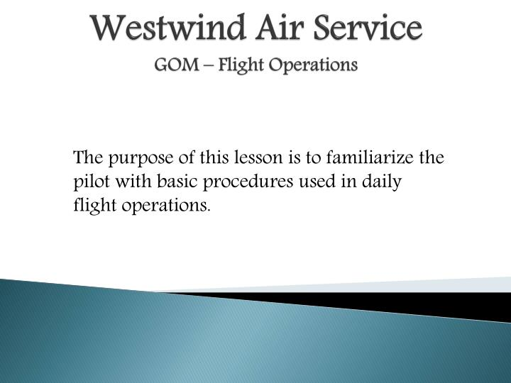 Westwind air service gom flight operations
