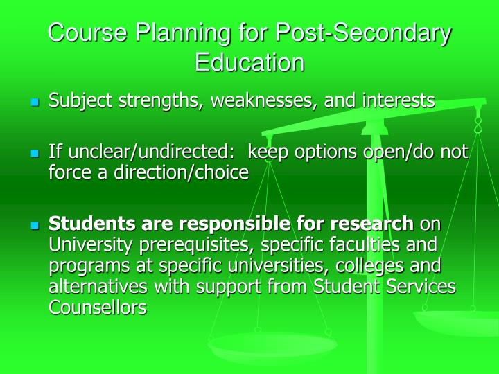 Course Planning for Post-Secondary Education
