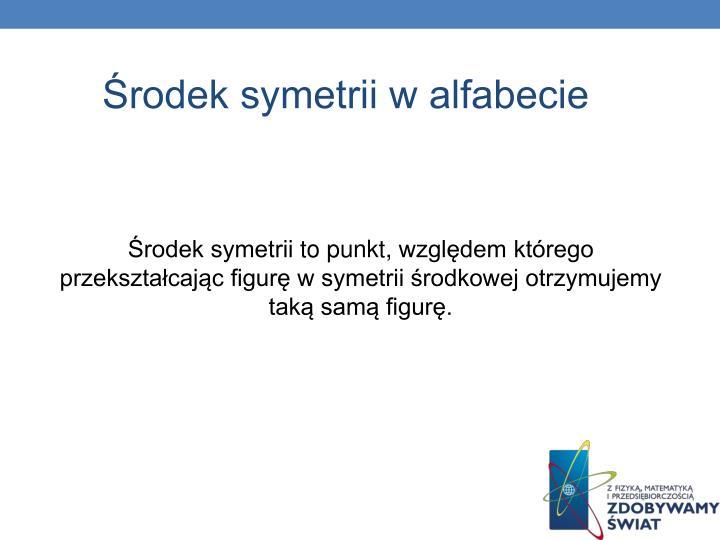 Środek symetrii w alfabecie