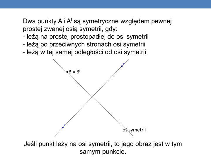 Dwa punkty A i A