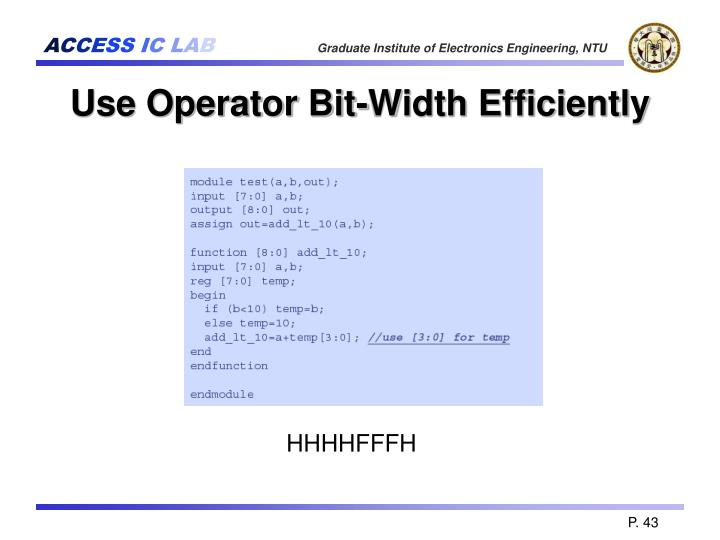 Use Operator Bit-Width Efficiently