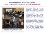 nanotechnology technician training jianlin liu university of california riverside dmr 0807232