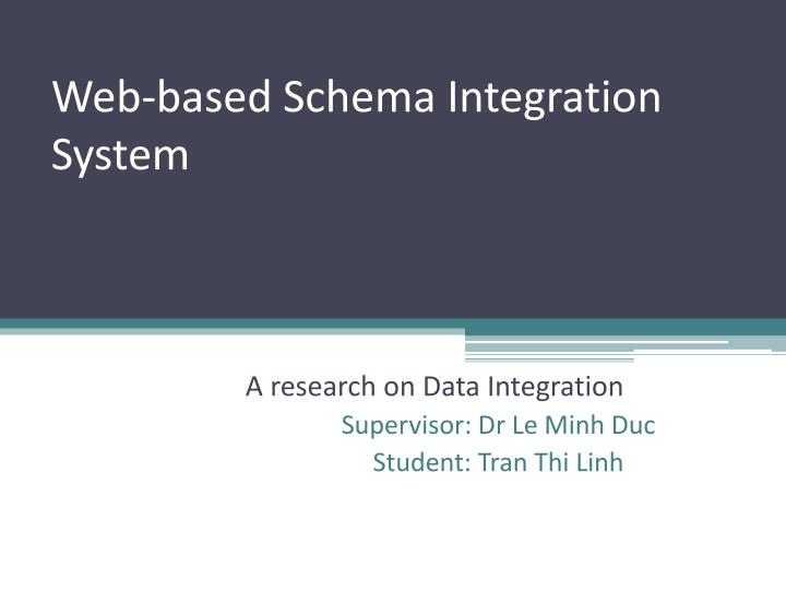 Web based schema integration system