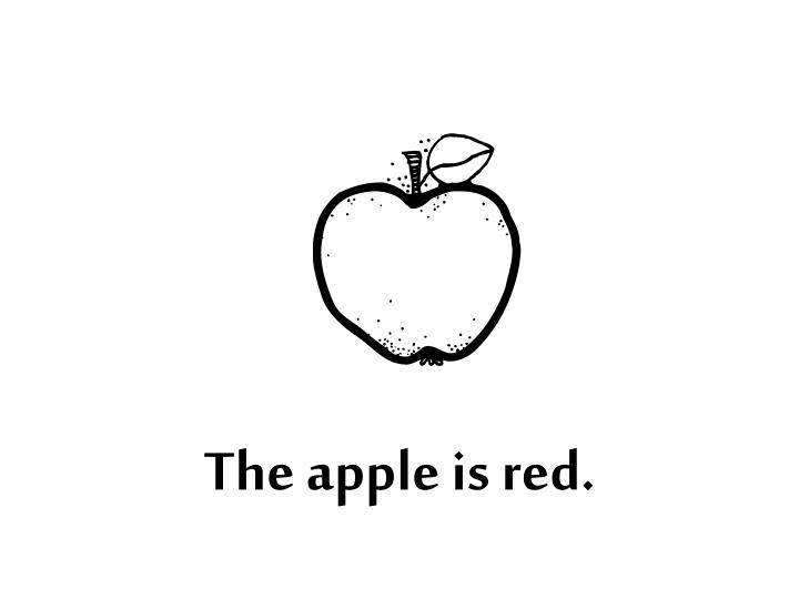 The apple is red.