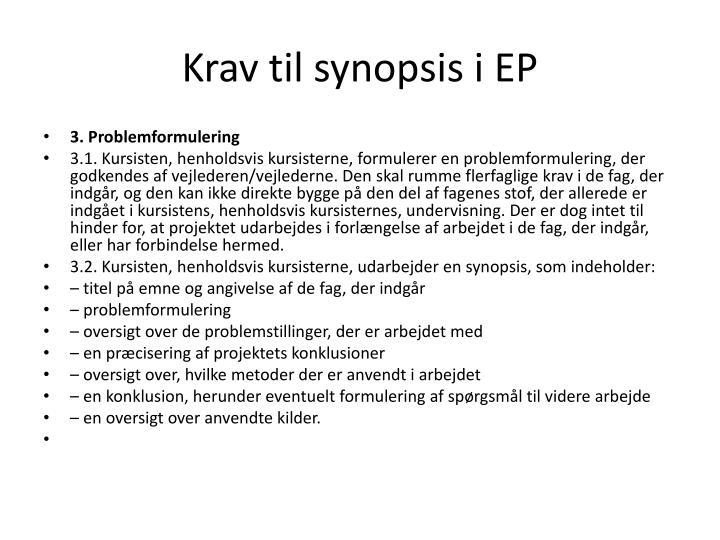 Krav til synopsis i EP