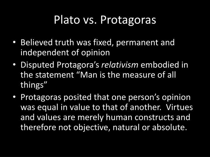 Plato vs. Protagoras