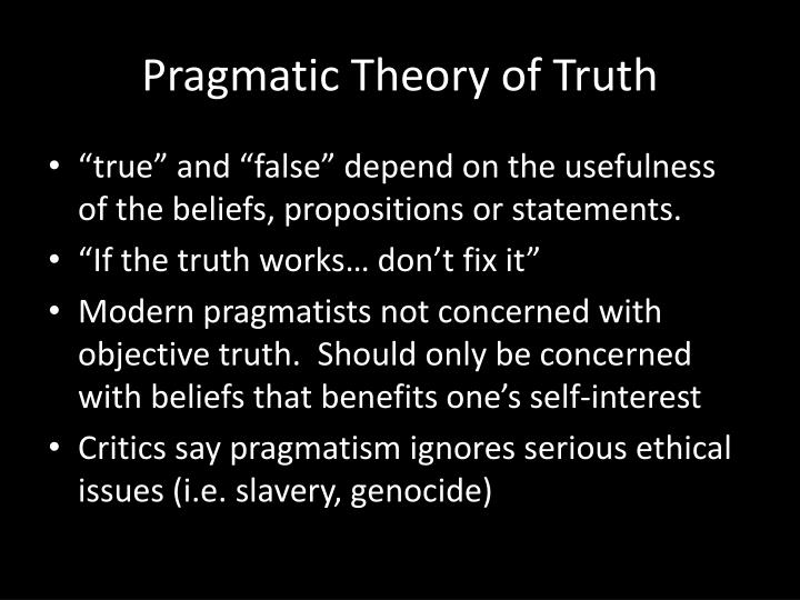 Pragmatic Theory of Truth