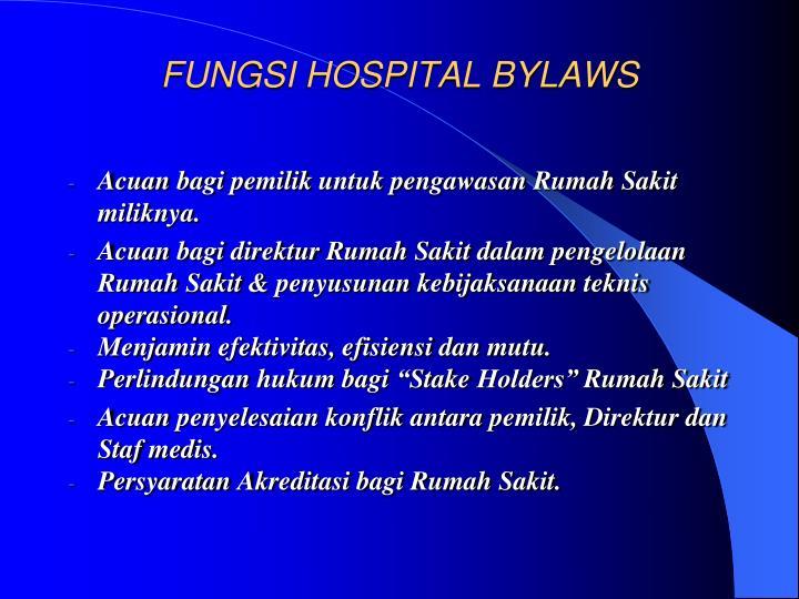FUNGSI HOSPITAL BYLAWS