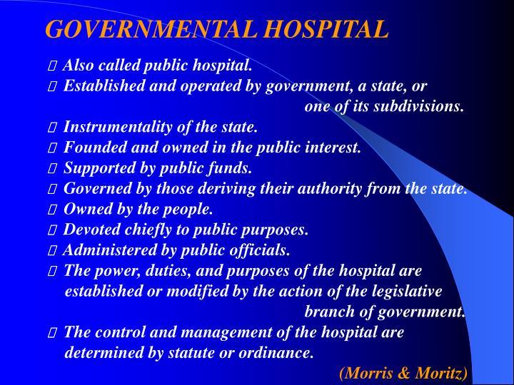 GOVERNMENTAL HOSPITAL