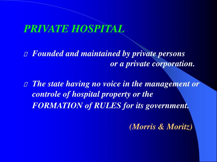 PRIVATE HOSPITAL
