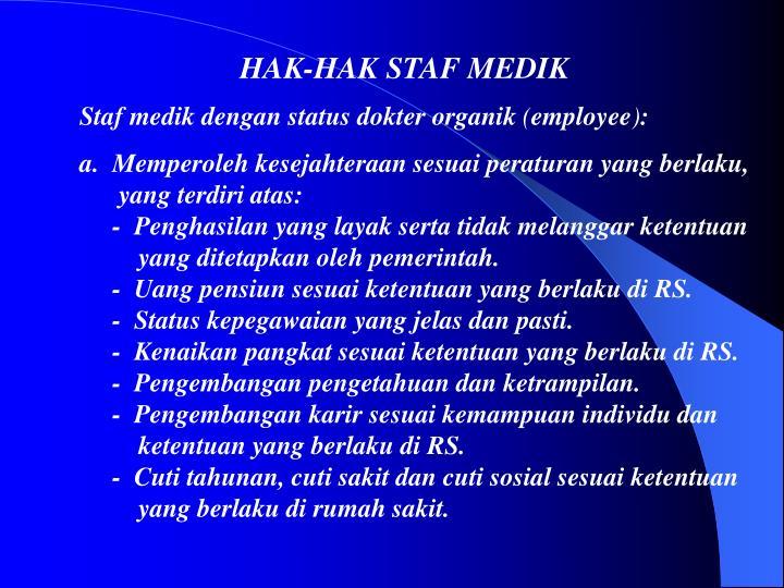 HAK-HAK STAF MEDIK