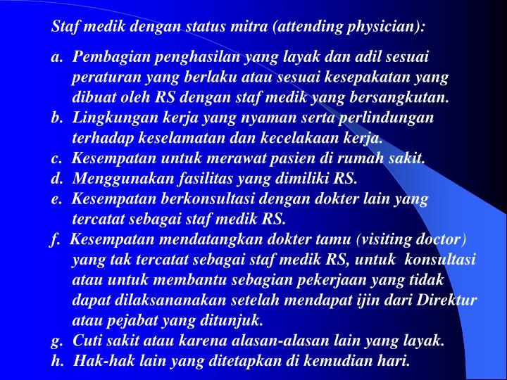 Staf medik dengan status mitra (attending physician):