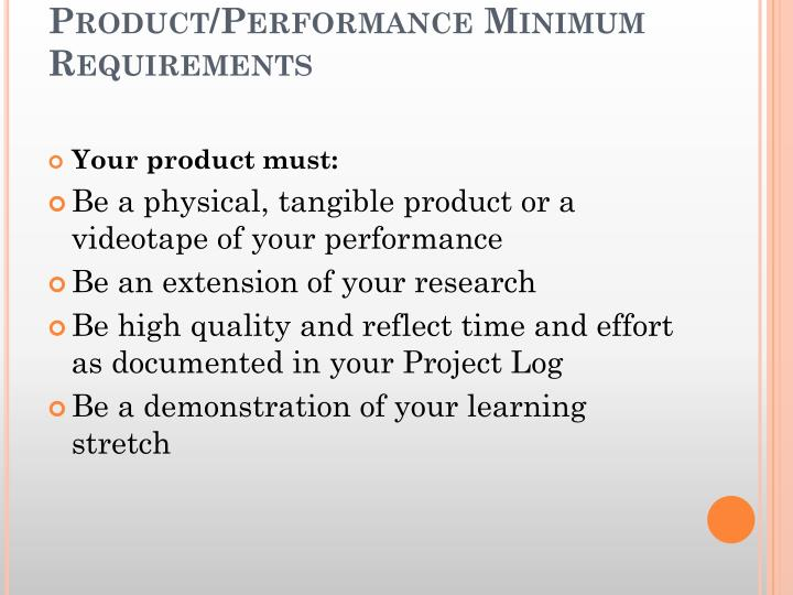 Product/Performance Minimum Requirements
