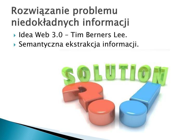 Rozwiązanie problemu niedokładnych informacji