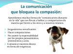 la comunicaci n que bloquea la compasi n1