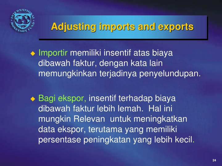 Adjusting imports and exports