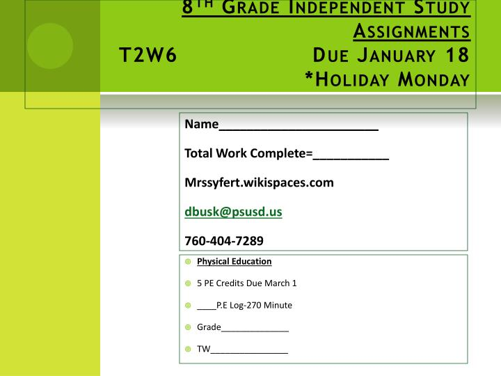 8 th grade independent study assignments t2w6 due january 18 holiday monday