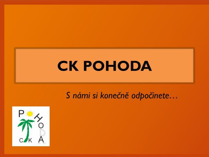 CK POHODA