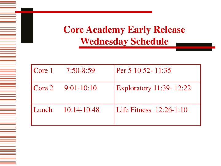 Core Academy Early Release Wednesday Schedule