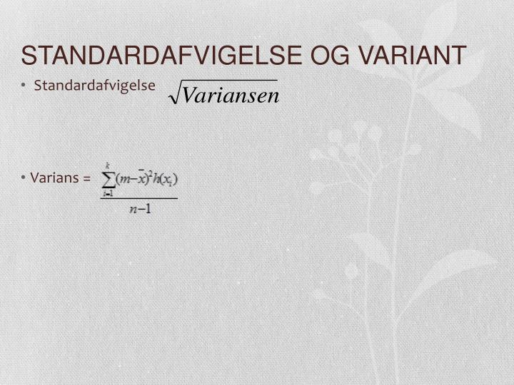 STANDARDAFVIGELSE OG VARIANT