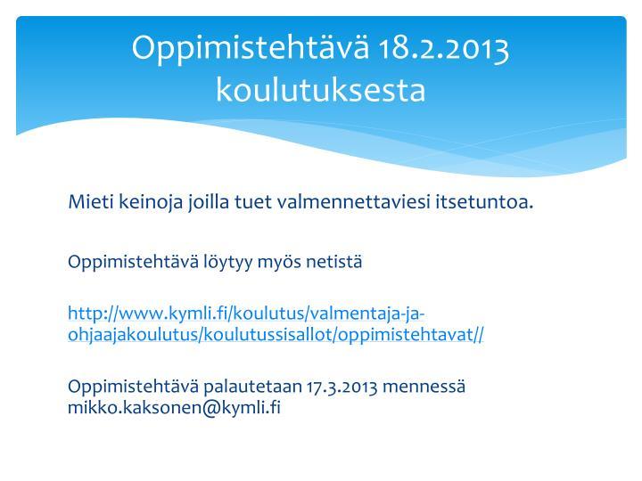 Oppimistehtävä 18.2.2013 koulutuksesta