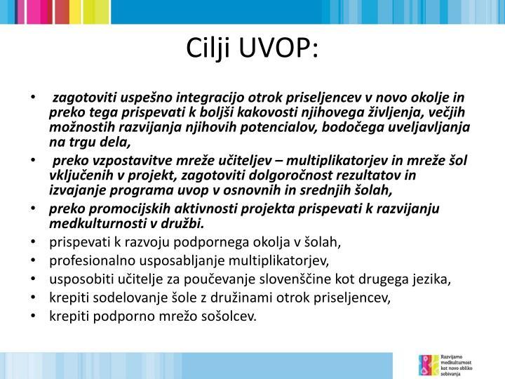 Cilji UVOP: