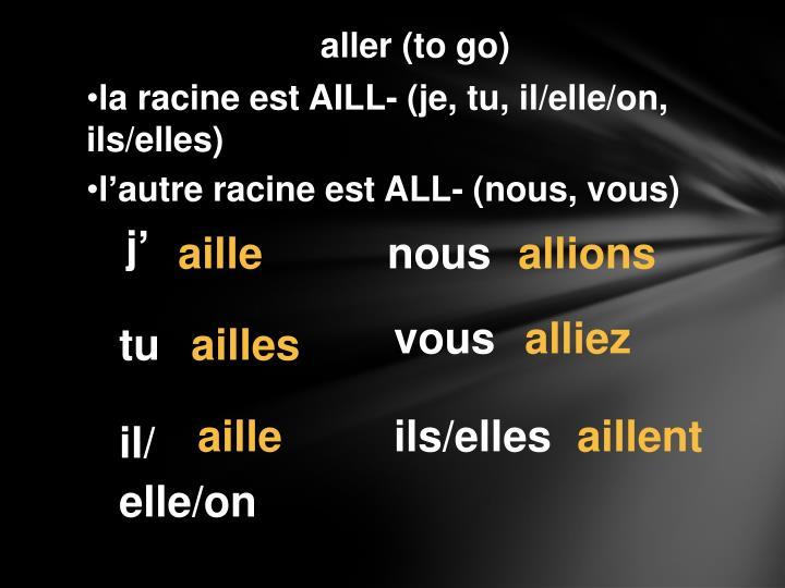 aller (to go)