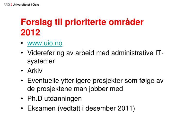 Forslag til prioriterte områder 2012