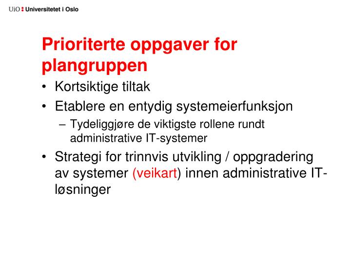 Prioriterte oppgaver for plangruppen
