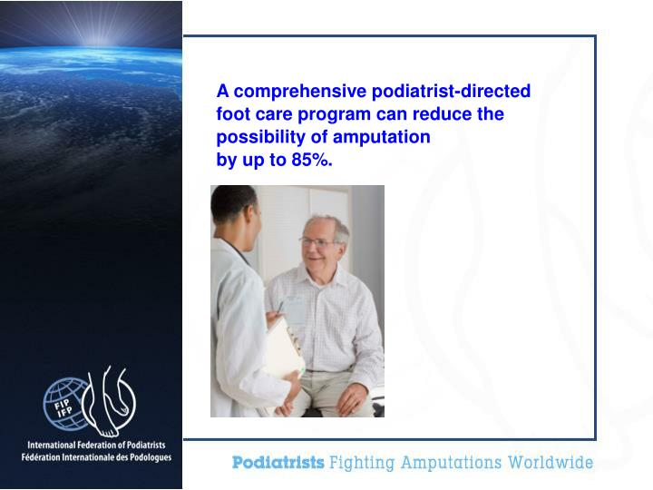 A comprehensive podiatrist-directed