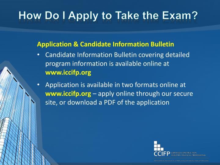 How Do I Apply to Take the Exam?