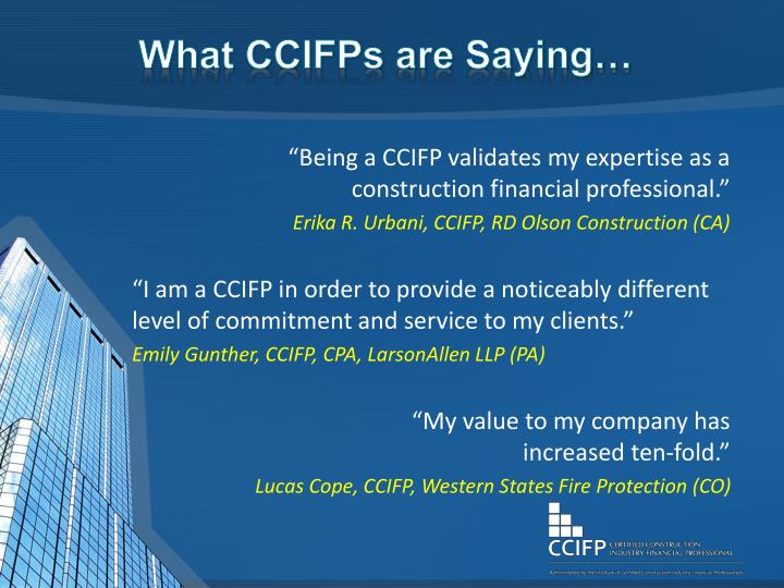 What CCIFPs are Saying…