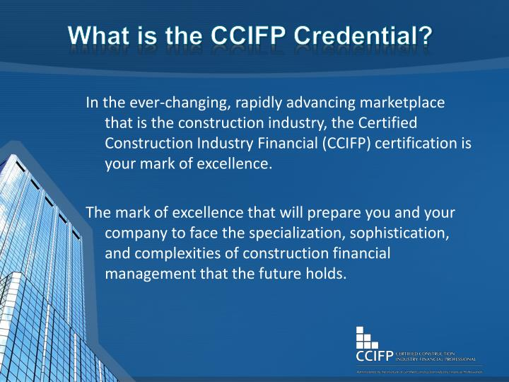 What is the CCIFP Credential?