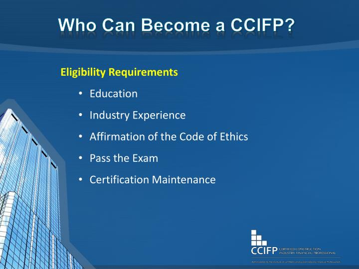 Who Can Become a CCIFP?