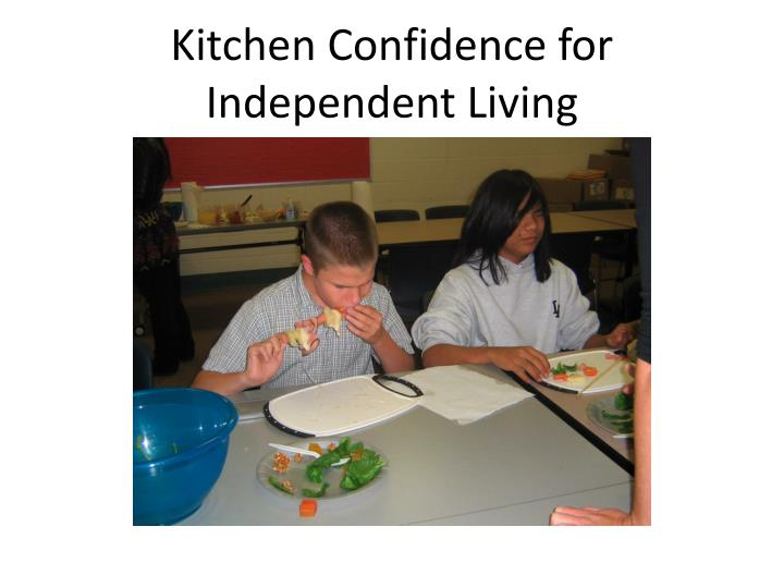 Kitchen Confidence for Independent Living