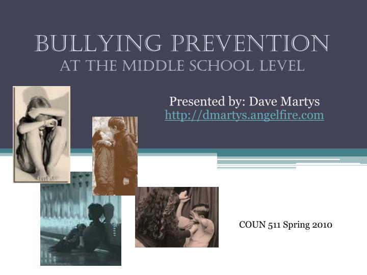 Bullying prevention at the middle school level