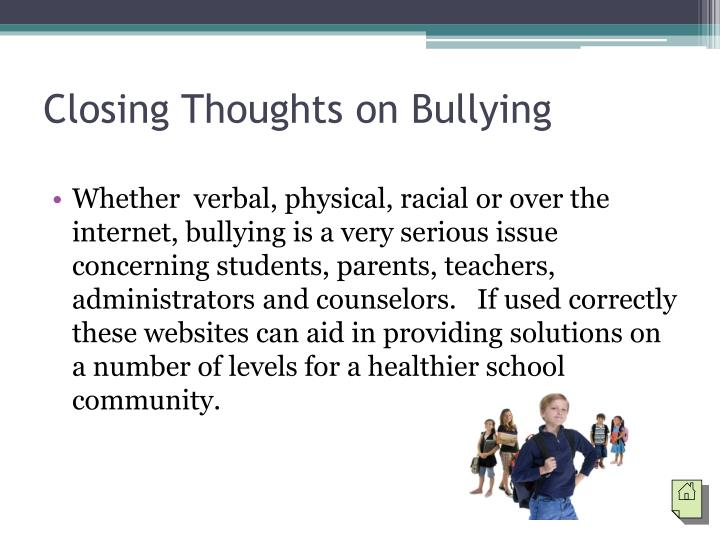 Closing Thoughts on Bullying