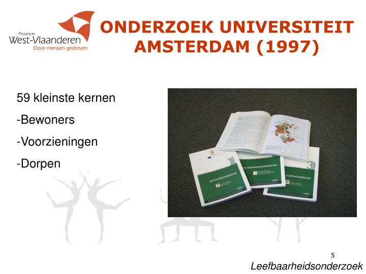 ONDERZOEK UNIVERSITEIT AMSTERDAM (1997)