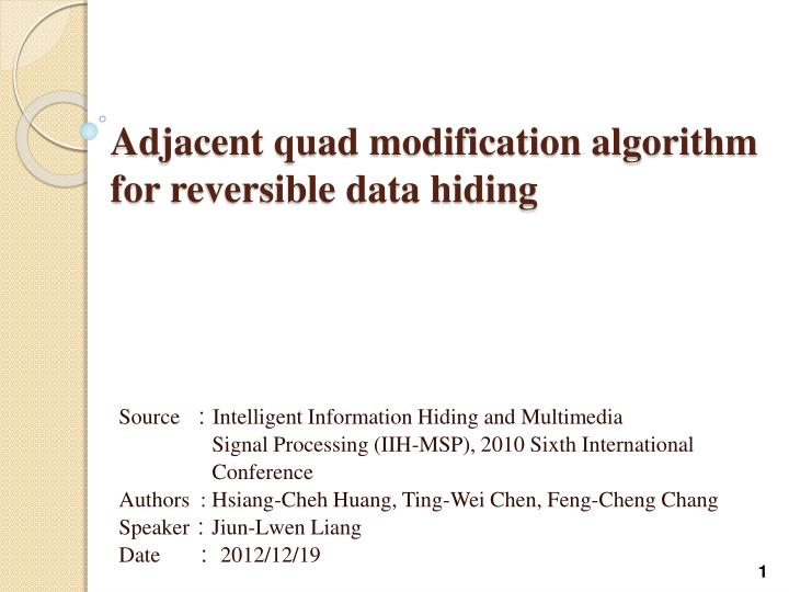 Adjacent quad modification algorithm