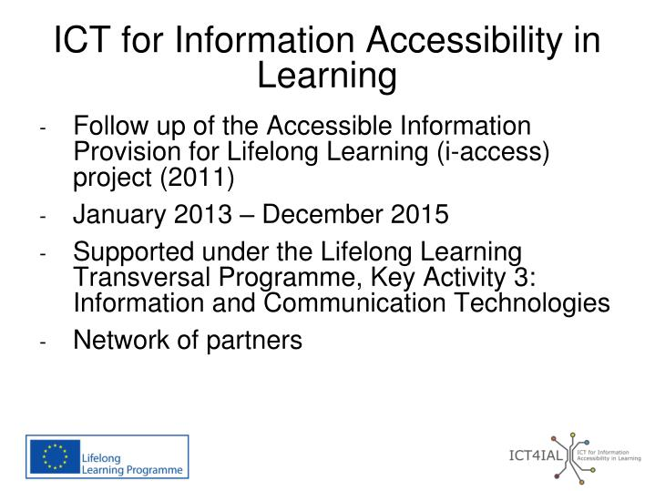 Ict for information accessibility in learning